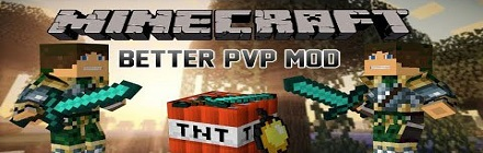 Мод Better PvP 1.11 1.10.2 1.9.4 1.9 1.8.9 1.8 1.7.2 1.6.4 ...