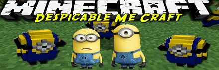 Скачать Despicable Me Craft [1.6.2]